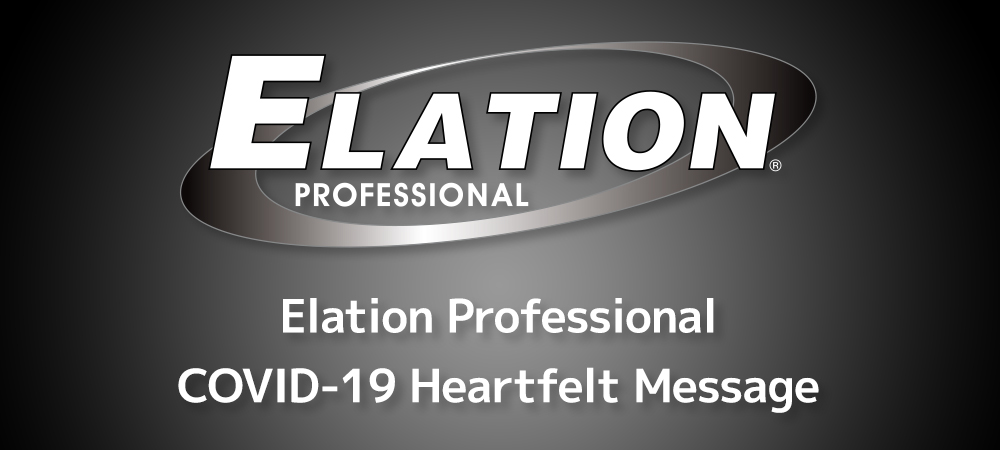 Elation Professional COVID-19 Heartfelt Message