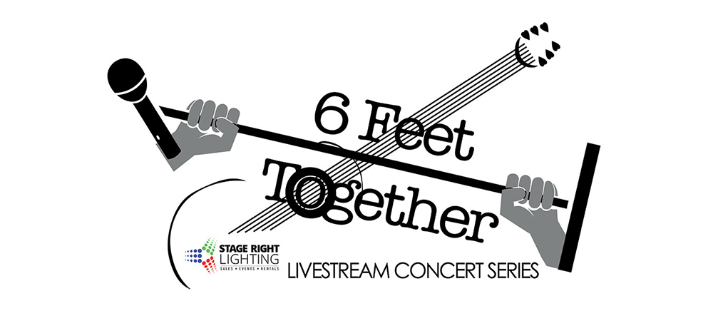 Stage Right Lighting's final 6 Feet Together livestream concert June 6th